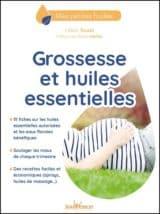 Livre sur les huiles essentielles et la grossesse de Céline Touati